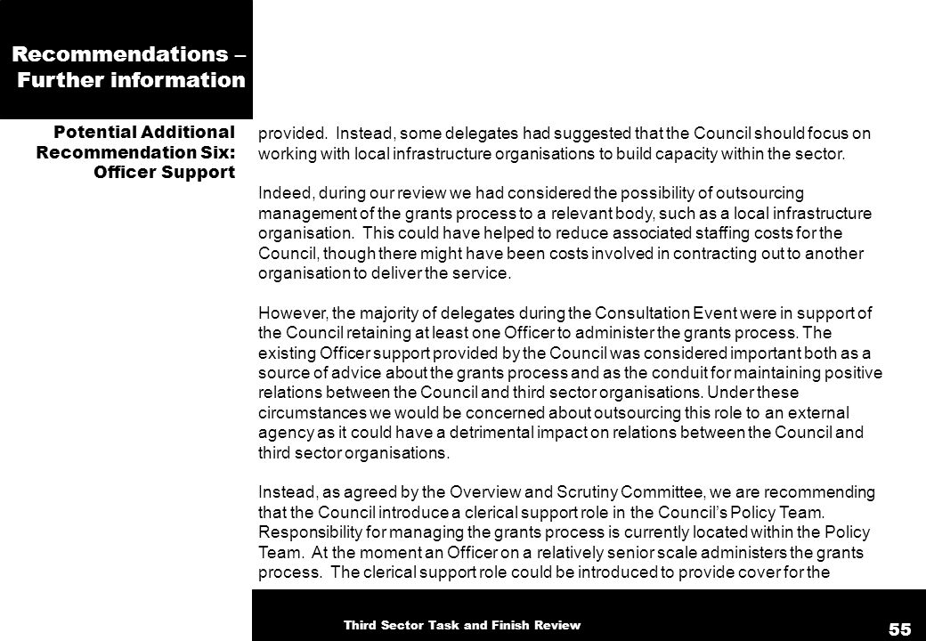 Recommendations – Further information provided. Instead, some delegates had suggested that the Council should focus on working with local infrastructu