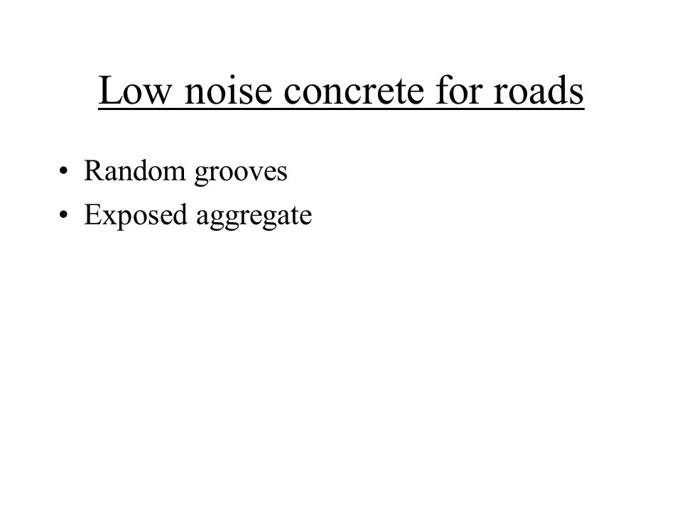 Low noise concrete for roads Random grooves Exposed aggregate