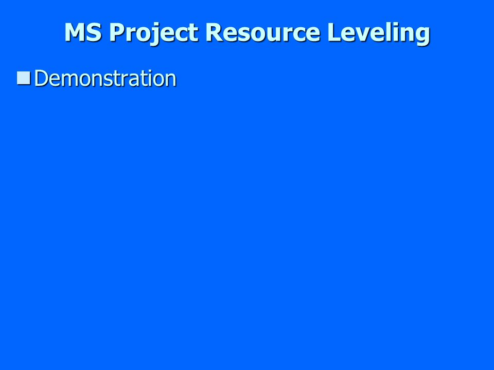 MS Project Resource Leveling nDemonstration