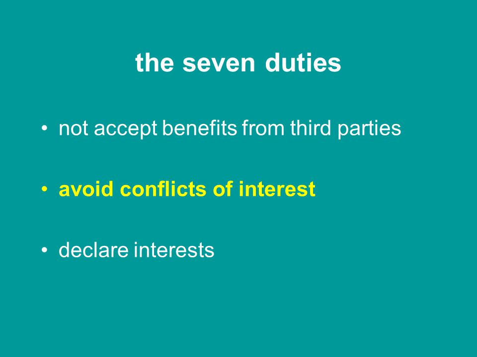 the seven duties act within powers exercise independent judgement promote success of the company exercise reasonable care, skill and diligence