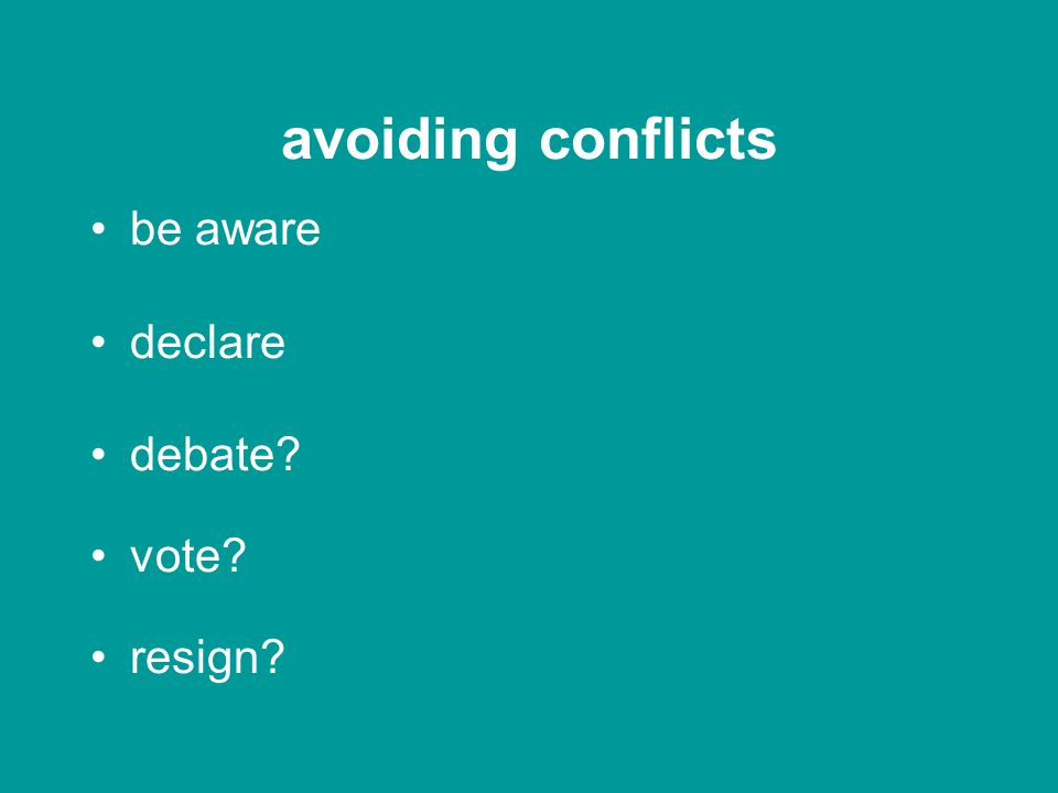 avoiding conflicts what are they? why is this important? how should we deal with them?