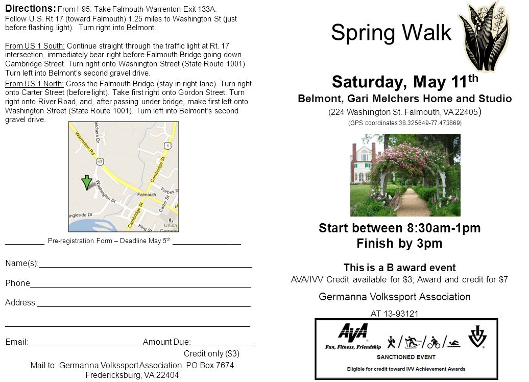 Start between 8:30am-1pm Finish by 3pm This is a B award event AVA/IVV Credit available for $3; Award and credit for $7 Germanna Volkssport Association AT 13-93121 Saturday, May 11 th Belmont, Gari Melchers Home and Studio (224 Washington St.