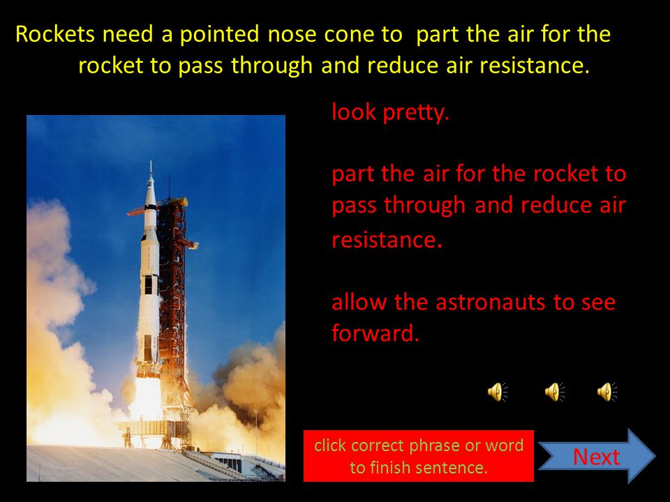 Rockets need a lot of power to get into space as quickly as possible. get away from aliens. overcome the force of gravity. Next overcome the force of