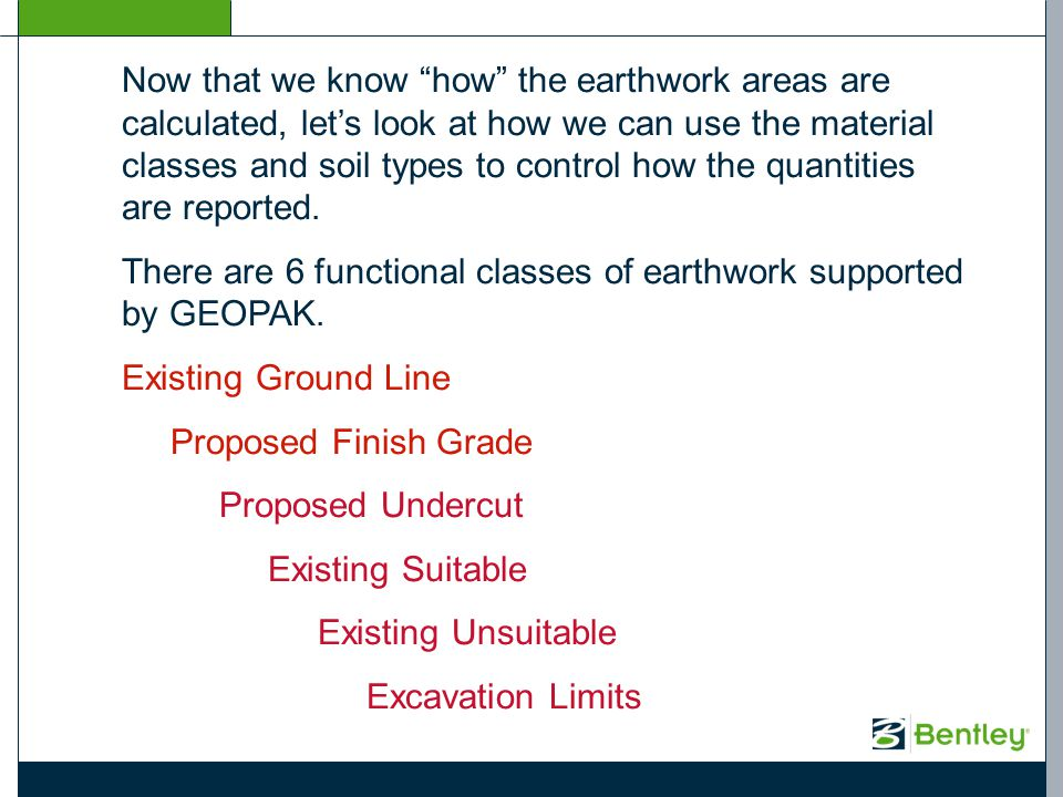 Now that we know how the earthwork areas are calculated, lets look at how we can use the material classes and soil types to control how the quantities