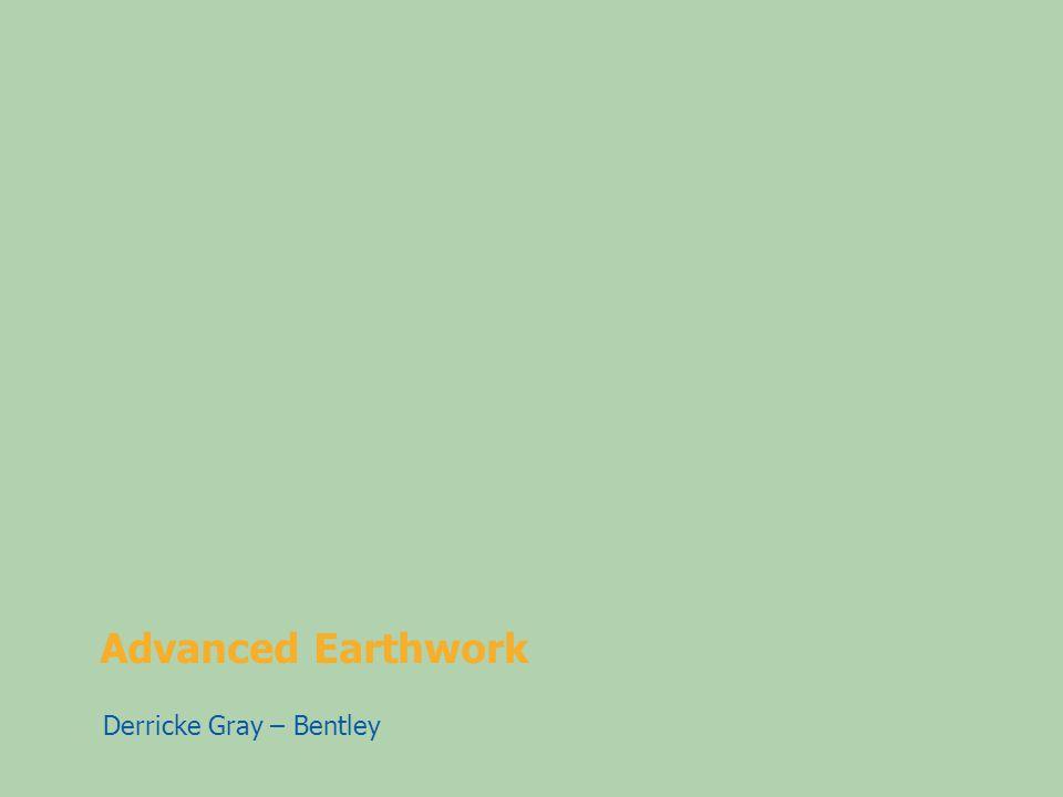 Advanced Earthwork Derricke Gray – Bentley