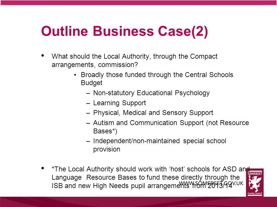 Outline Business Case(2) What should the Local Authority, through the Compact arrangements, commission.