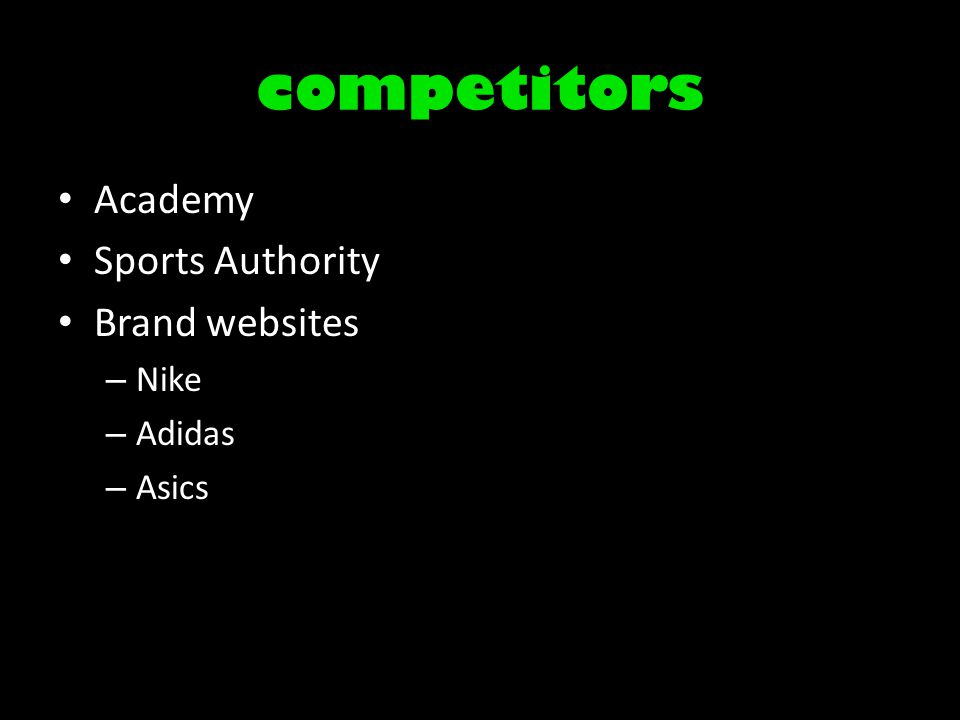 competitors Academy Sports Authority Brand websites – Nike – Adidas – Asics