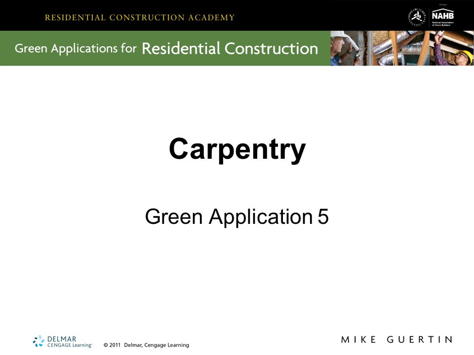 Carpentry Green Application 5