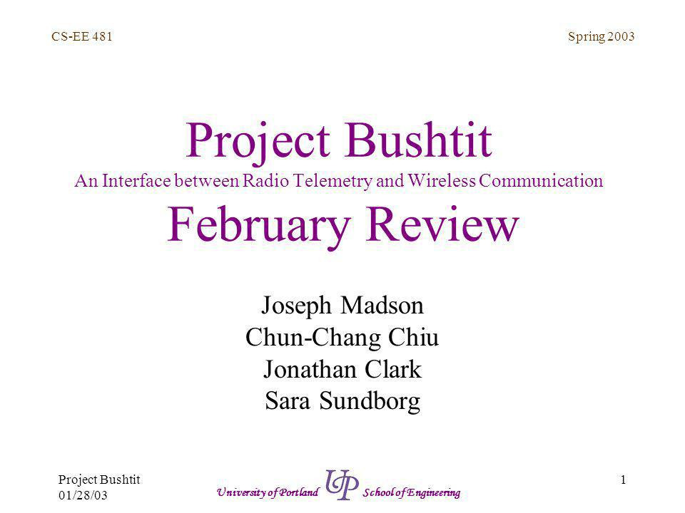 Spring 2003 2 CS-EE 481 Project Bushtit 01/28/03 University of Portland School of Engineering Overview Review of Project Accomplishments –Option 1 Code Completed –Interrupt Programming Completed –Received Microcontroller parts and book Plans Issues Milestones Conclusion