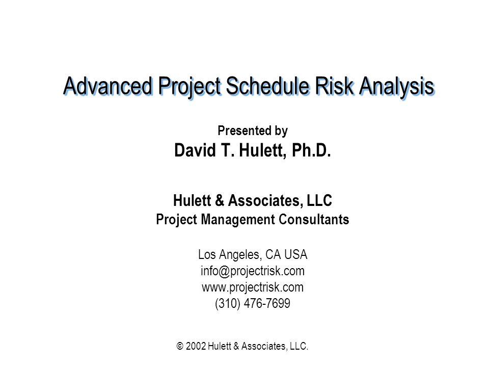 © 2002 Hulett & Associates, LLC 62 Choosing Alt.B if Alt.