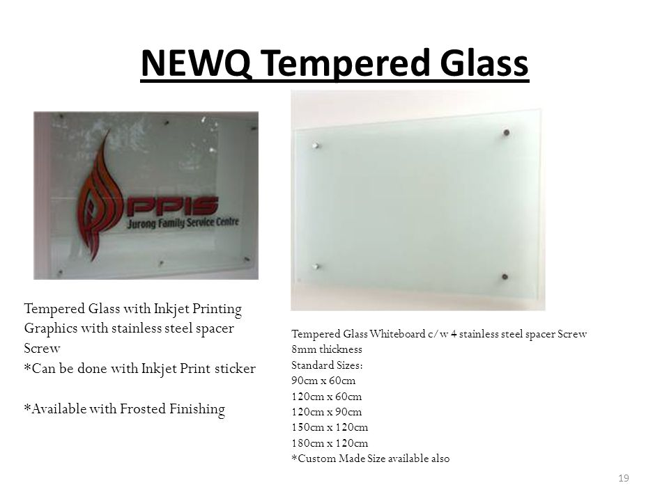 NEWQ Tempered Glass Tempered Glass with Inkjet Printing Graphics with stainless steel spacer Screw *Can be done with Inkjet Print sticker *Available w