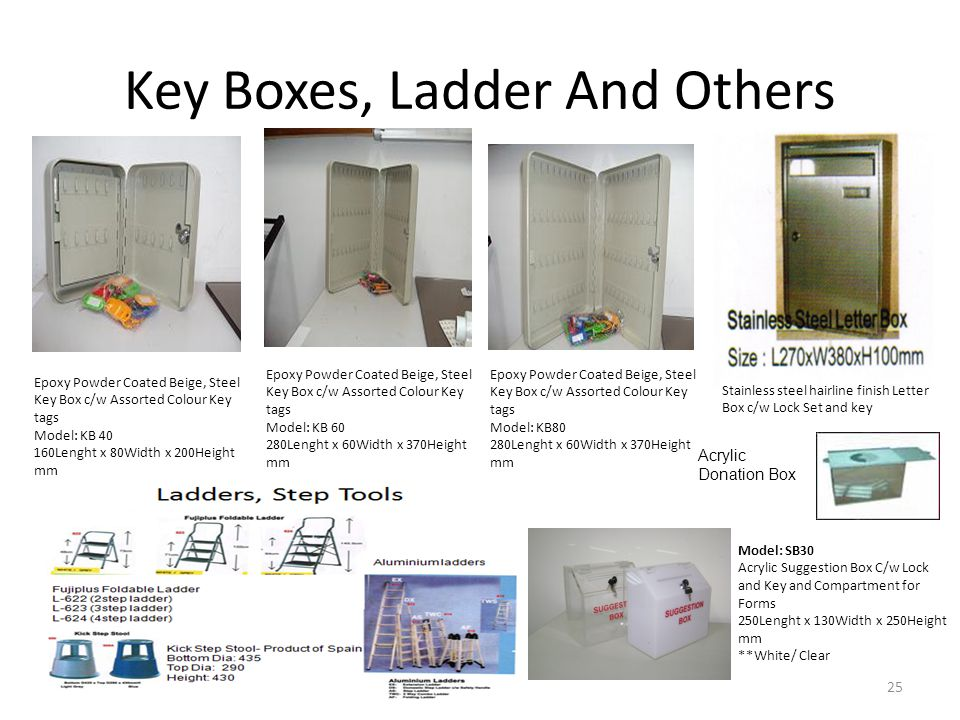 Key Boxes, Ladder And Others Epoxy Powder Coated Beige, Steel Key Box c/w Assorted Colour Key tags Model: KB 40 160Lenght x 80Width x 200Height mm Epo
