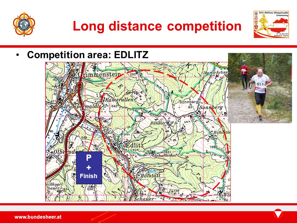 Long distance competition Competition area: EDLITZ P + Finish