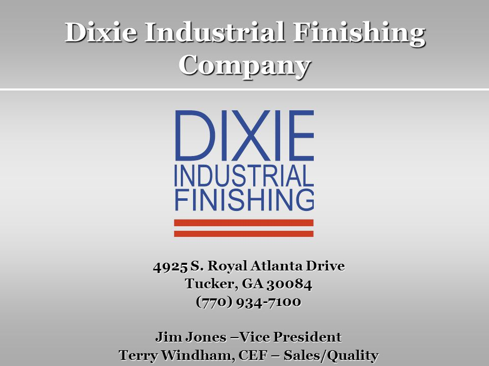 Dixie Industrial Finishing Company 4925 S.