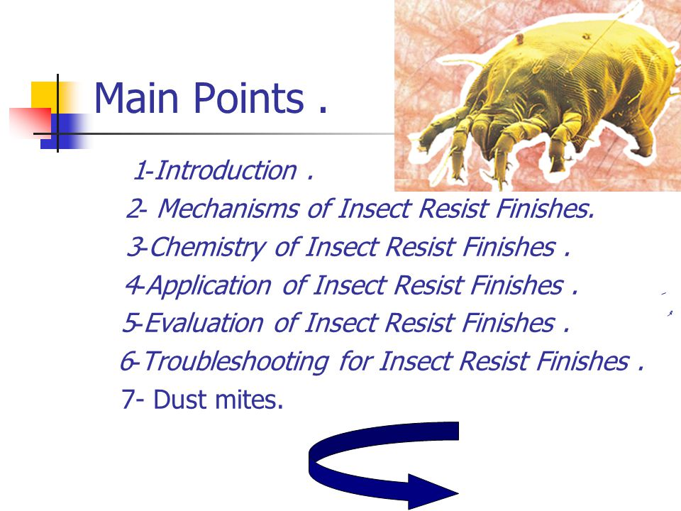 Introduction. Insect resist finishes Chemical treatments Wool Other animal fibres
