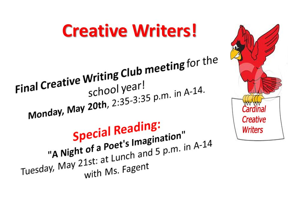Creative Writers!