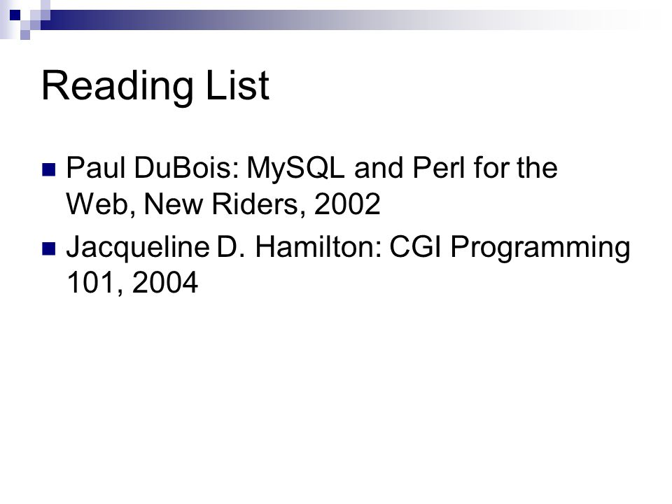 Checking Your Installation Use this script to check whether cgi and dbi are installed:script You should see mysql among the output.