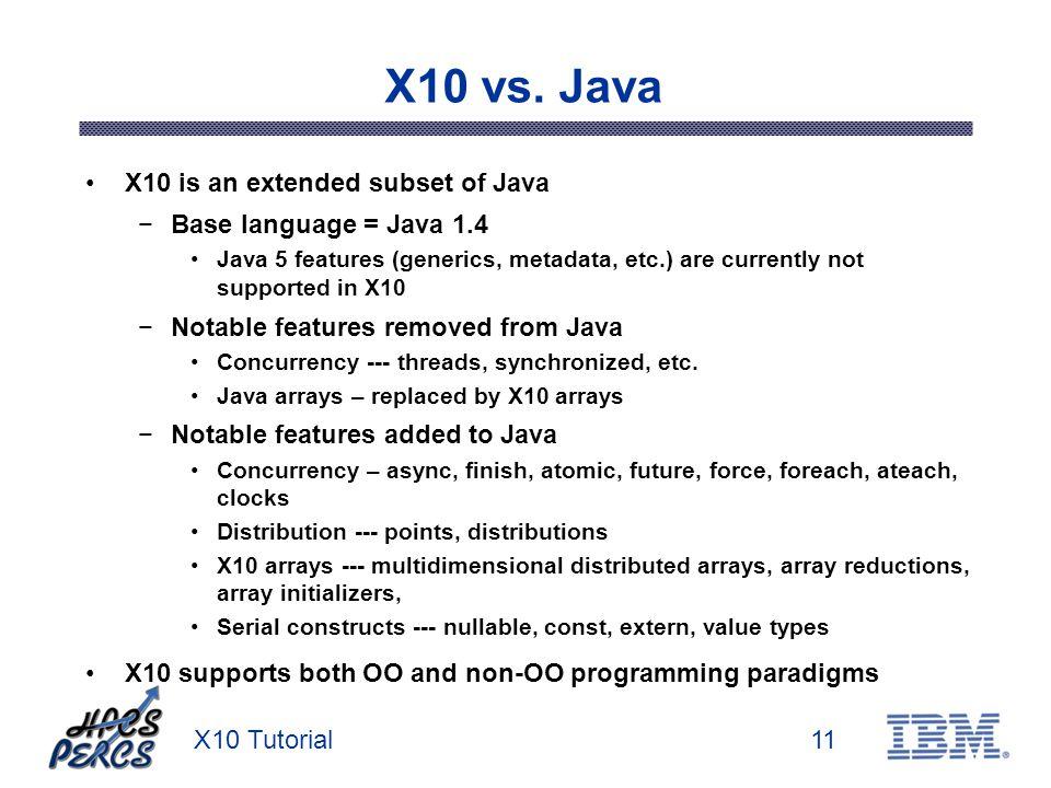 X10 Tutorial11 X10 vs.
