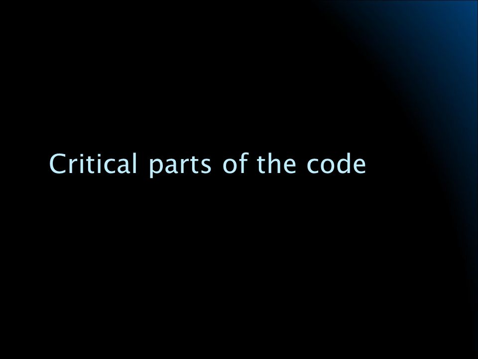 Critical parts of the code