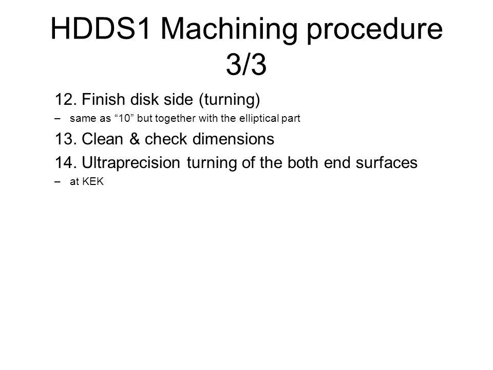 HDDS1 Machining procedure 3/3 12.
