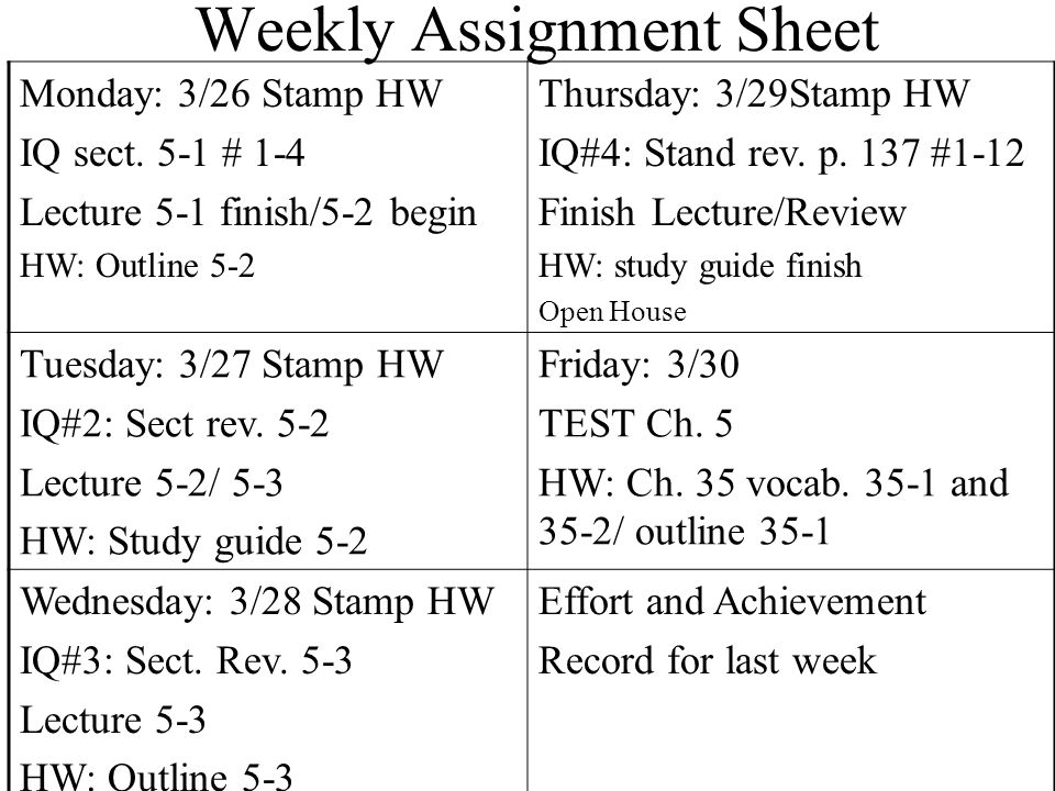 Weekly Assignment Sheet Monday: 3/26 Stamp HW IQ sect.