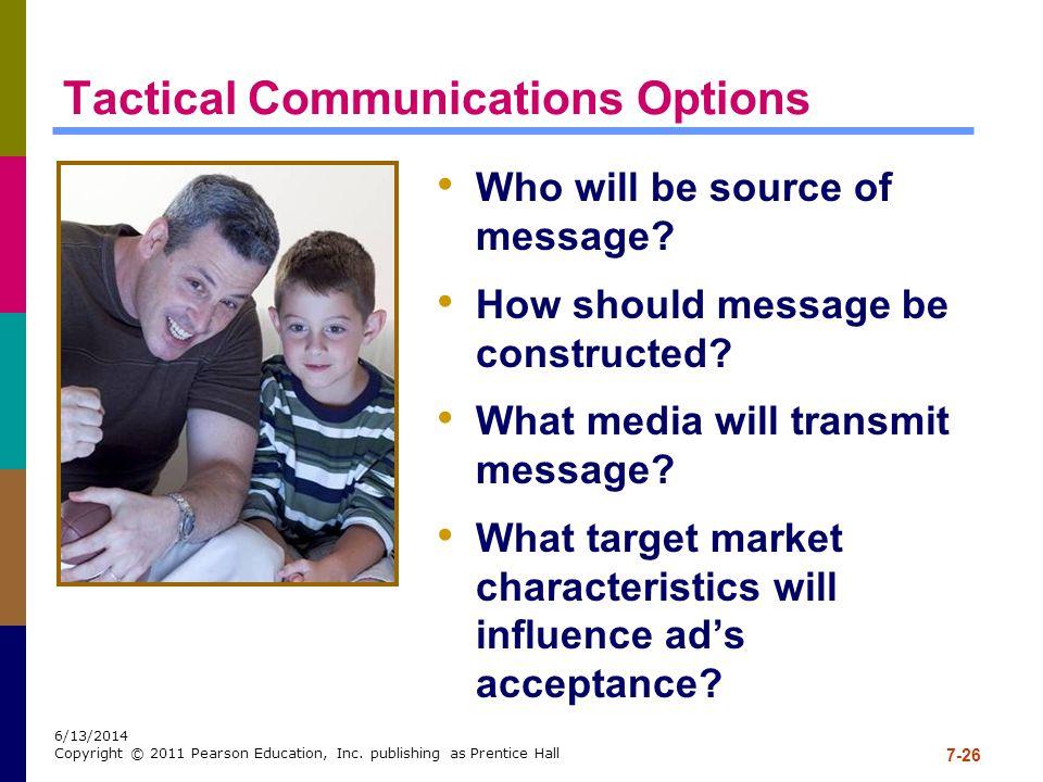 7-26 6/13/2014 Copyright © 2011 Pearson Education, Inc.