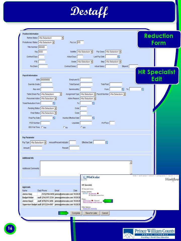 16 Destaff Reduction Form HR Specialist Edit