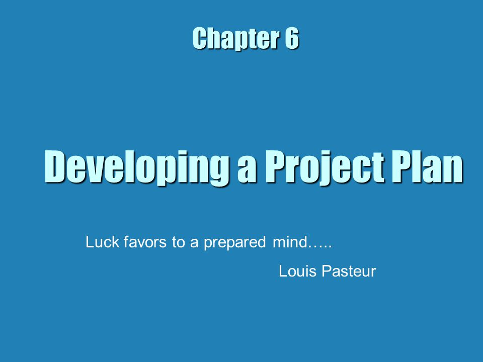 Developing a Project Plan The biggest and important part of a project plan is establishing the project network