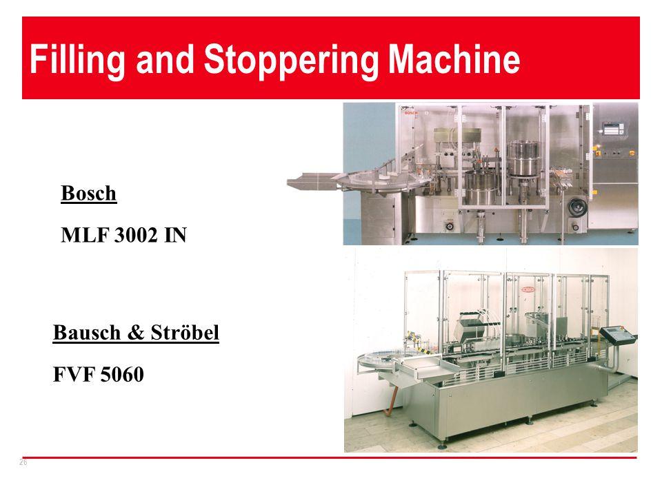 26 Filling and Stoppering Machine Bosch MLF 3002 IN Bausch & Ströbel FVF 5060