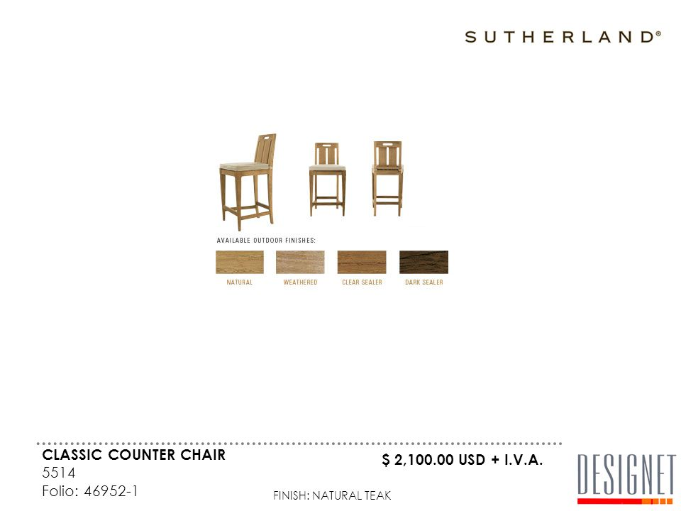 CLASSIC COUNTER CHAIR 5514 Folio: 46952-1 FINISH: NATURAL TEAK $ 2,100.00 USD + I.V.A.