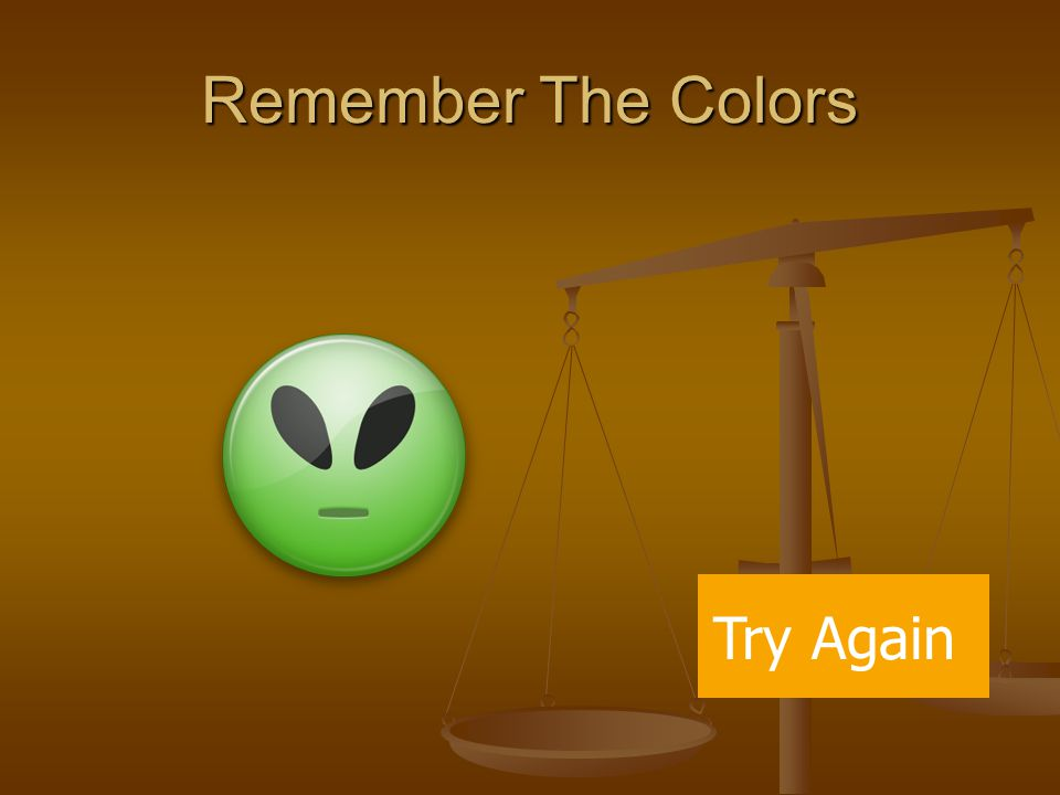 Remember The Colors Try Again