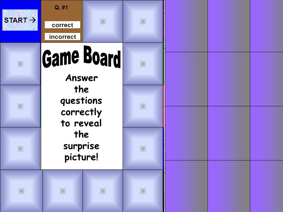 Game Directions 1.Read each clue and click the answer that matches it.