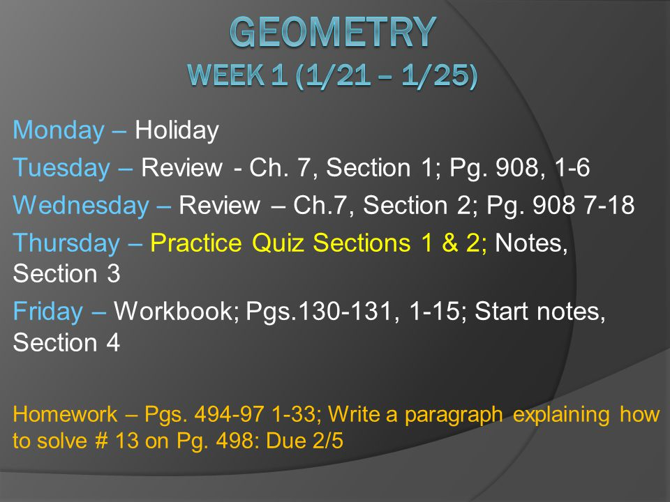 Monday – Holiday Tuesday – Review - Ch. 7, Section 1; Pg.
