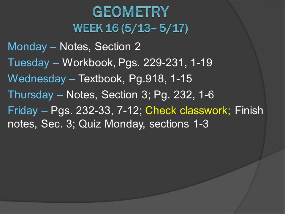Monday – Notes, Section 2 Tuesday – Workbook, Pgs.