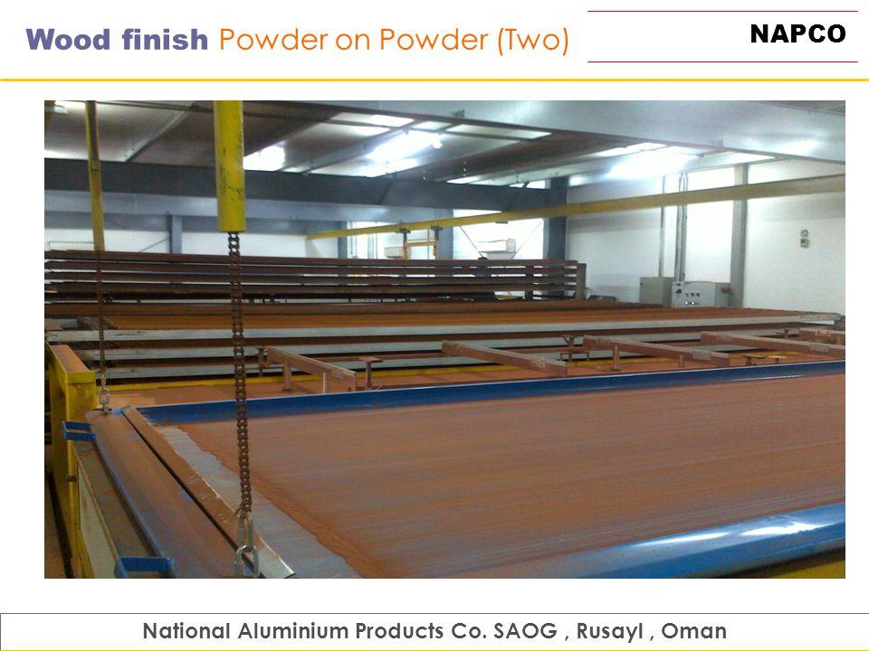 NAPCO Wood finish Powder on Powder (Two) National Aluminium Products Co. SAOG, Rusayl, Oman