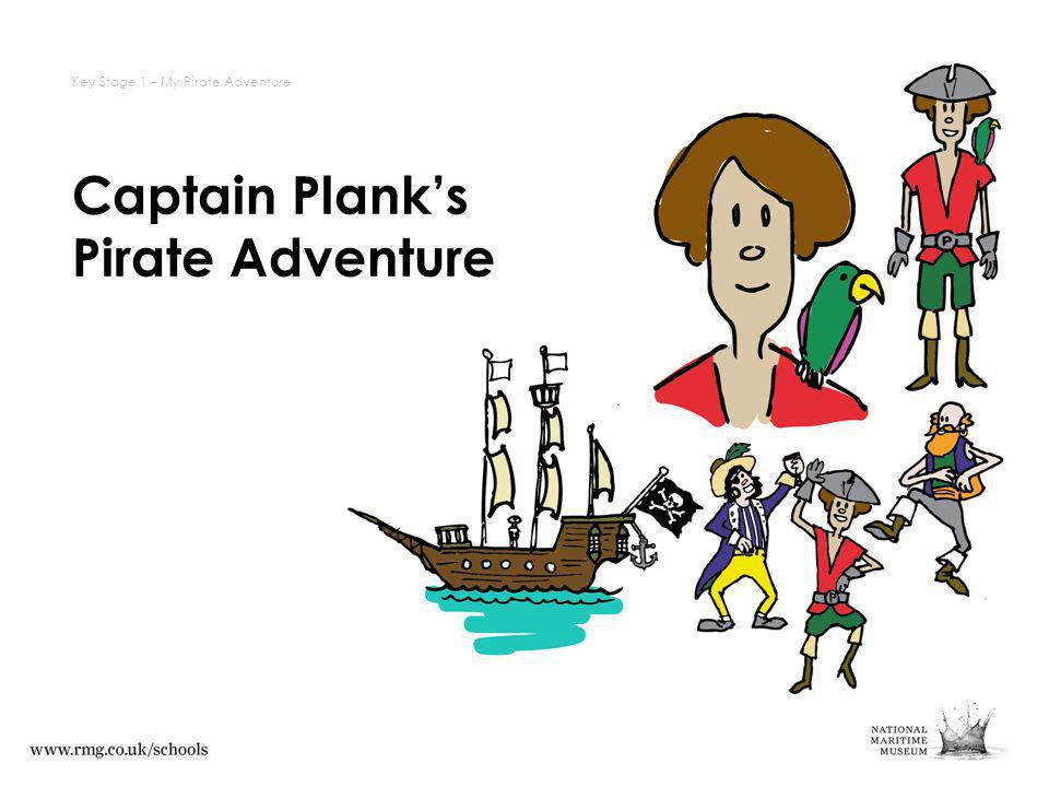 Captain Planks Pirate Adventure Key Stage 1 – My Pirate Adventure