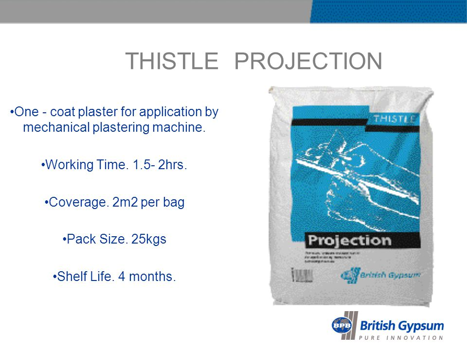THISTLE PROJECTION One - coat plaster for application by mechanical plastering machine.