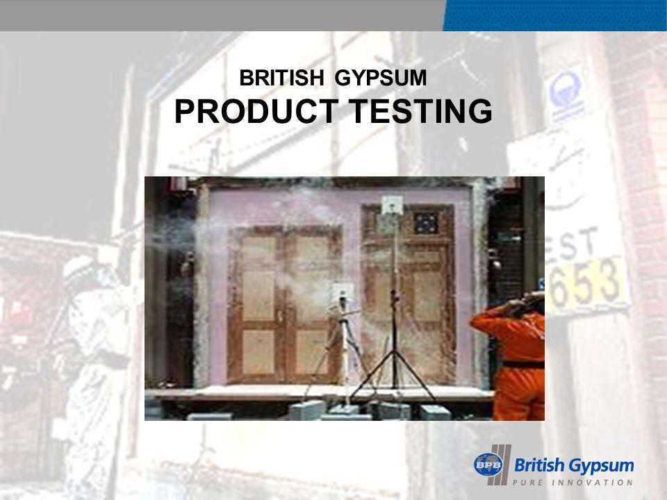 BRITISH GYPSUM PRODUCT TESTING