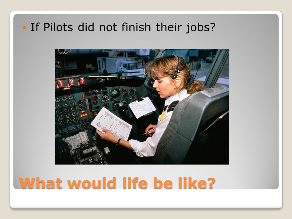 What would life be like? If Chefs did not finish their jobs?