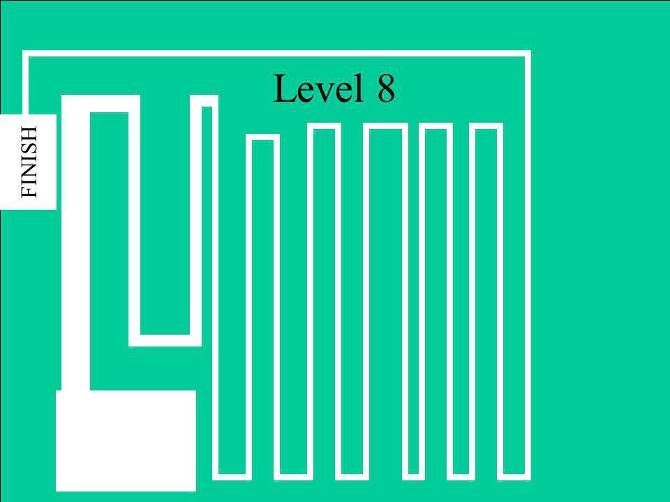 Level 7 FINISH