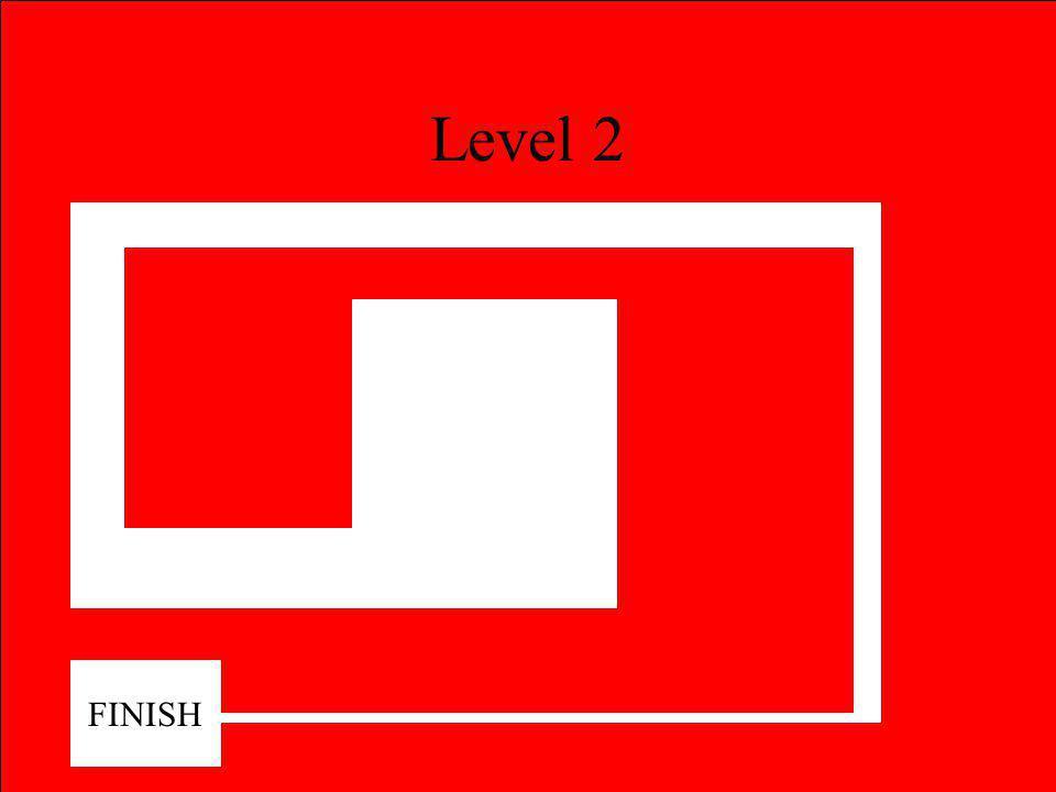 Level 1 FINISH