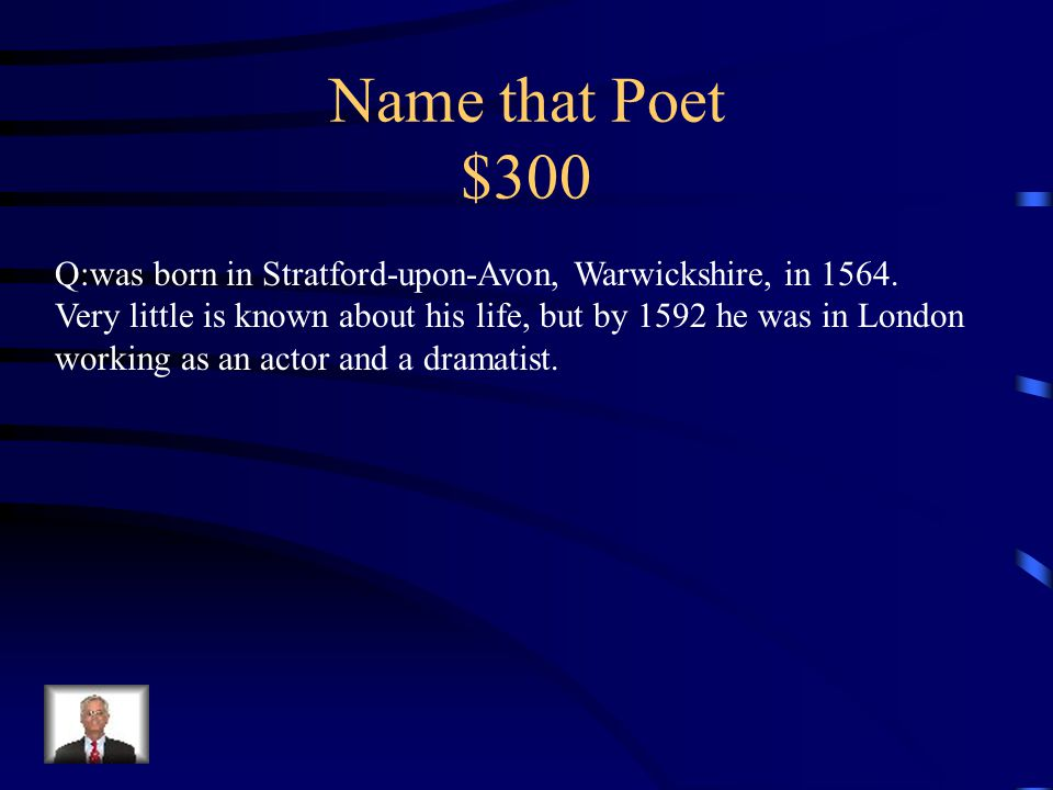 Name that Poet $200 A:Walt Whitman