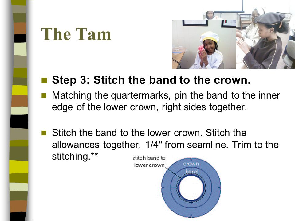 Step 3: Stitch the band to the crown.