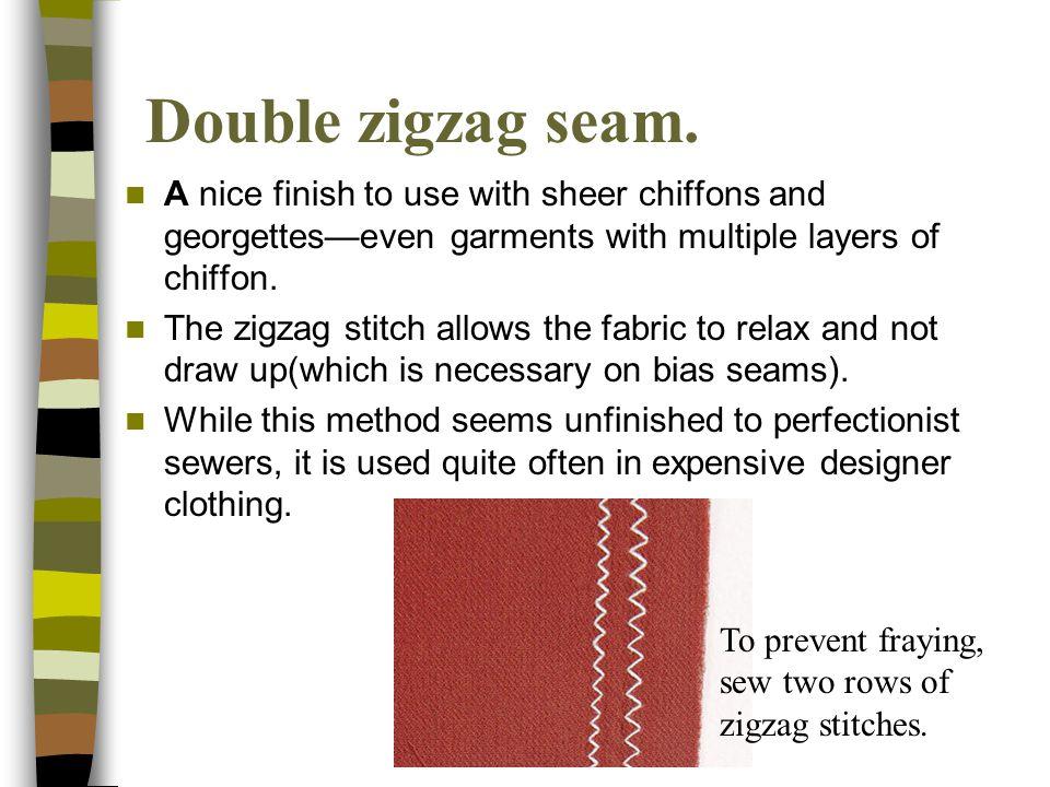 Double zigzag seam.