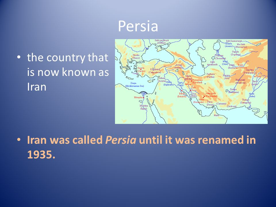 Persia the country that is now known as Iran Iran was called Persia until it was renamed in 1935.