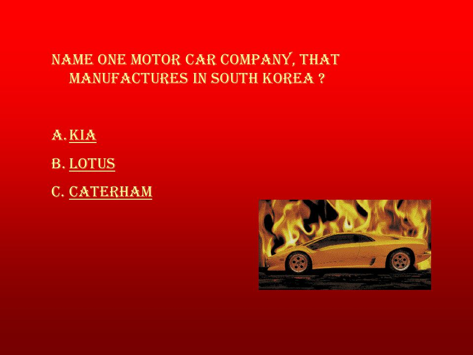 Name one motor car company, that manufactures In South Korea .