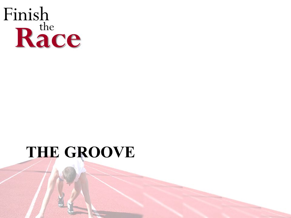 Finish theRace THE GROOVE