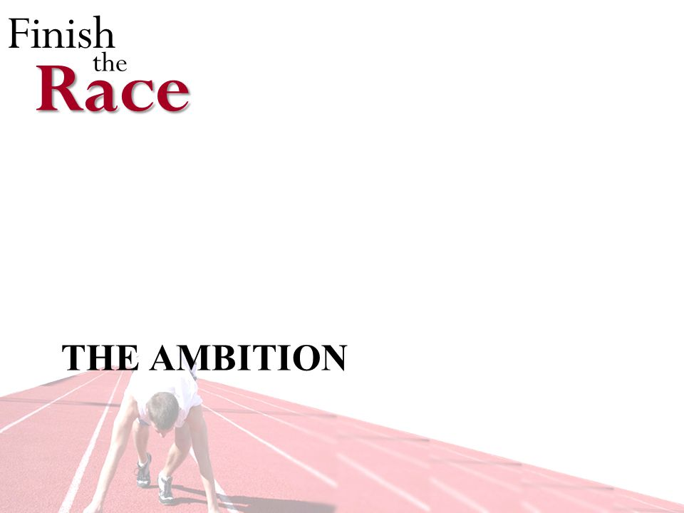 Finish theRace THE AMBITION