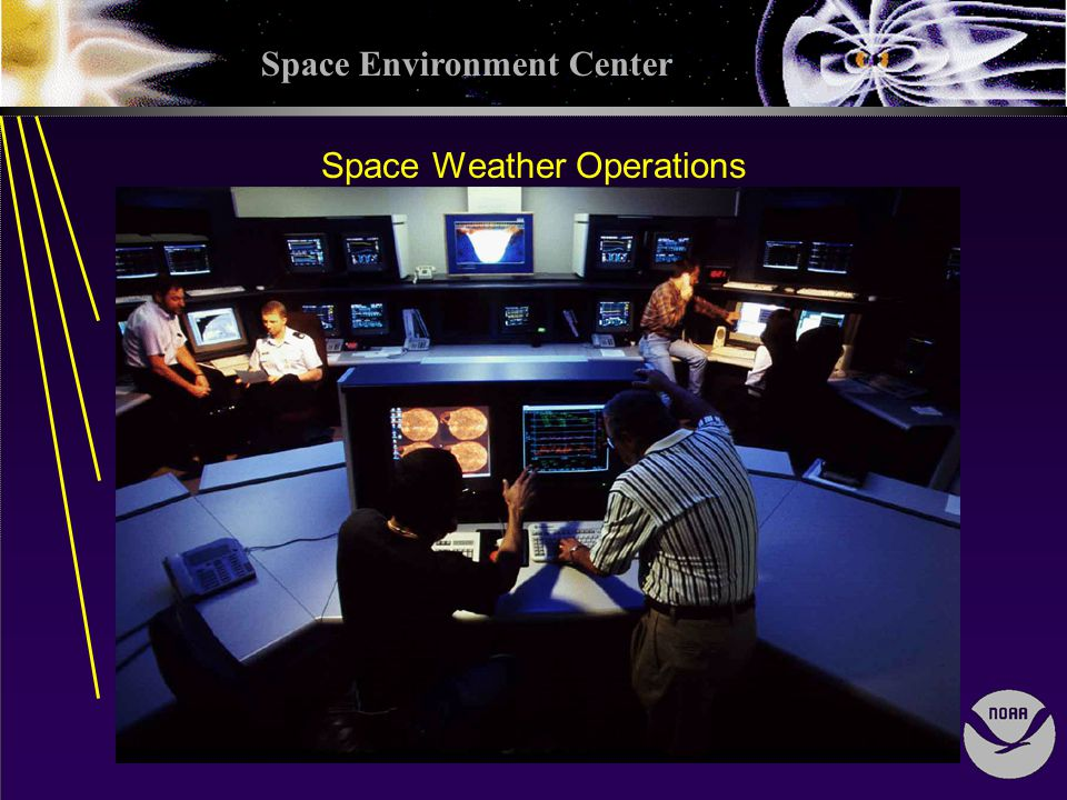 Space Environment Center Space Weather Operations