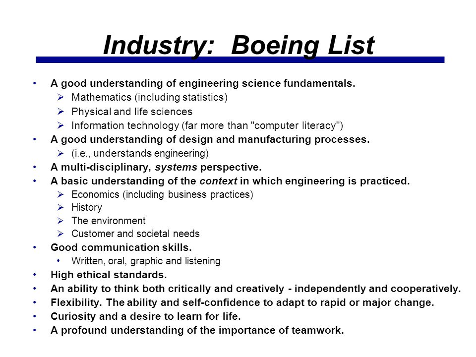 Industry: Boeing List A good understanding of engineering science fundamentals.